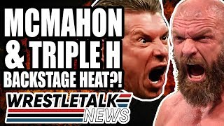 Vince McMahon & Triple H BACKSTAGE WWE HEAT! | WrestleTalk News May 2019