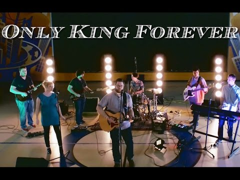 Only King Forever - Elevation Worship (Cover) by Maywood