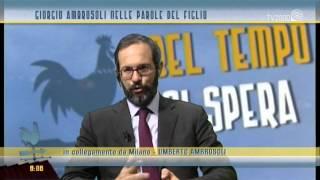 """""""Bel tempo si spera"""" - Giorgio Ambrosoli nelle parole del figlio Umberto"""