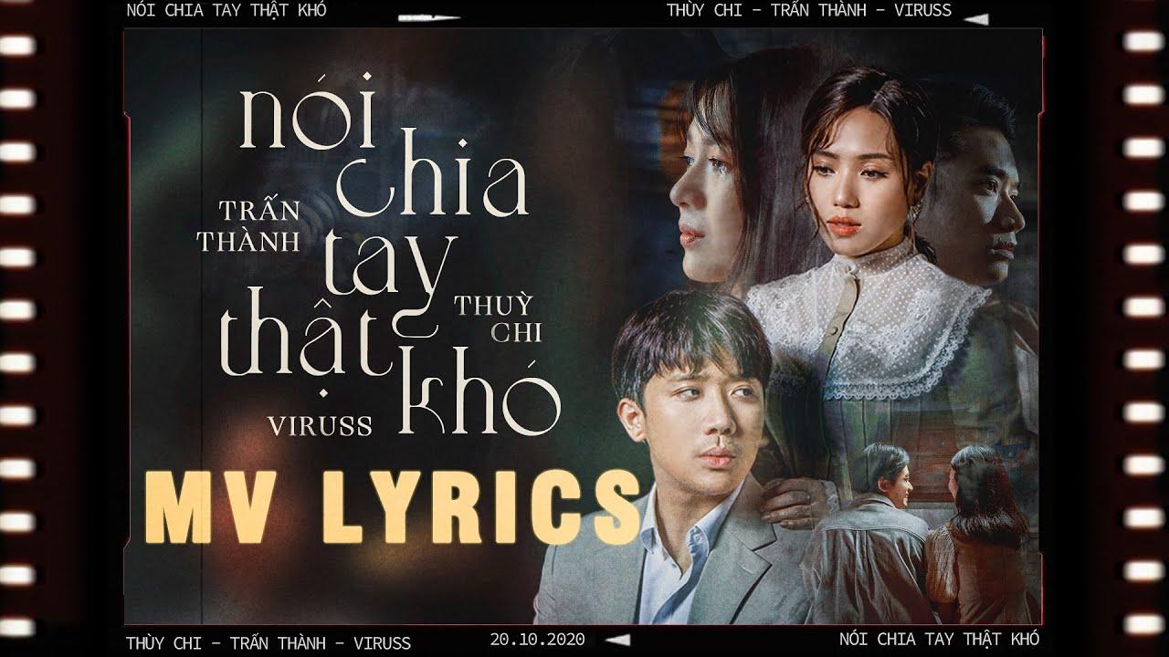 Thumb Nói Chia Tay Thật Khó | Thùy Chi ft. Trấn Thành | Official MV Lyrics