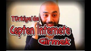 Türkiye'de Cepten İnternete Girmek