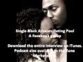 Single Black Atheists Dating Pool: Interviews (Alysia)