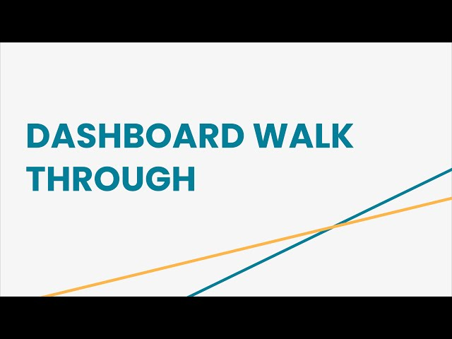 Dashboard Walk Through