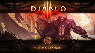 Diablo III: Reaper of Souls - The Crusader Arrives