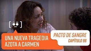 Carmen se entera de la muerte de Josefa   Pacto de Sangre   Capítulo 96