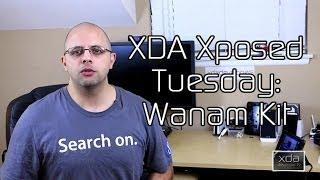 Wanam Kit AOSP Mods - XDA Xposed Tuesday