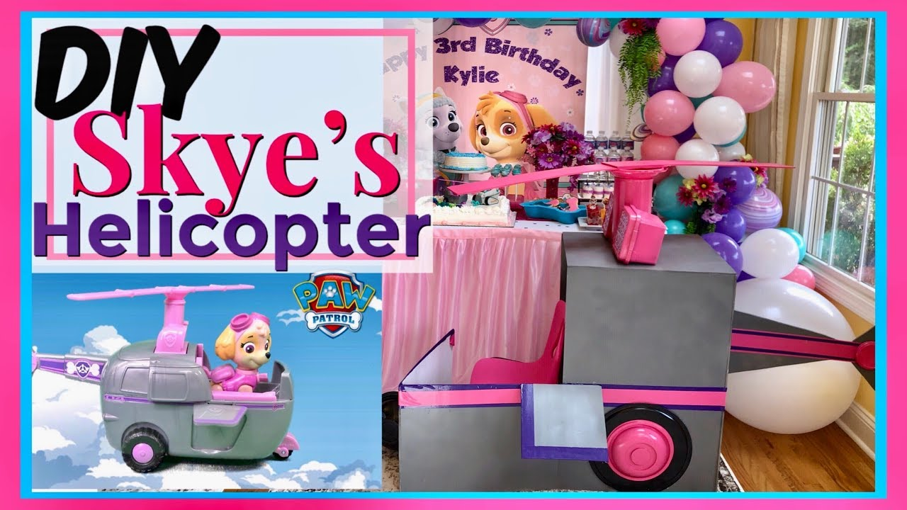 How To Make Skye S Helicopter Paw Patrol Diy Party Decor How To Make Helicopter