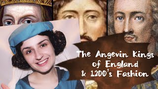The Angevin Kings of England & 1200's fashion