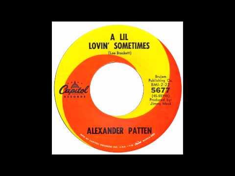 Alexander Patton - A Lil' Loving Sometimes