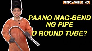 HOW TO BEND ROUND TUBE | PINOY WELDING  09457240897 for Orders
