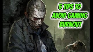 5 Tips To Avoid Gaming Burnout & Fatigue