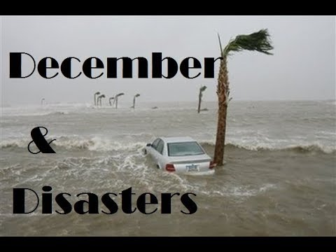 Disastrous December || 3 Worst Natural Disasters occurred in December