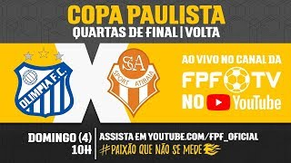 Olímpia 1 x 1 Atibaia - Copa Paulista 2018
