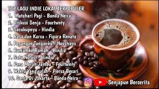 KUMPULAN LAGU INDIE LOKAL POPULAR PALING ENAK DI DENGAR INDONESIA 2020
