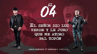 El 04 - Lenin Ramirez ft. Abraham Vazquez - (Lyric Video) - DEL Records 201