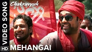 Mehangai Full Video Song   Chakravyuh