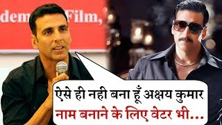 Akshay Kumar Talk on His Struggling Day and His Success  Full Interview