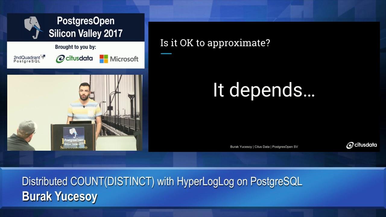 Distributed COUNT(DISTINCT) with HyperLogLog on PostgreSQL