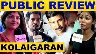 Kolaigaran Movie Public Review