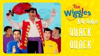 The Wiggles - Quack Quack (Karaoke with Chords)
