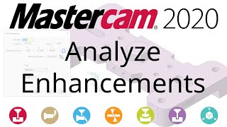What's New in Mastercam 2020: Analyze