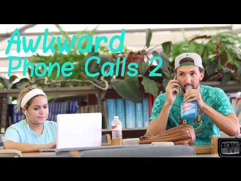 Awkward Phone Calls 2