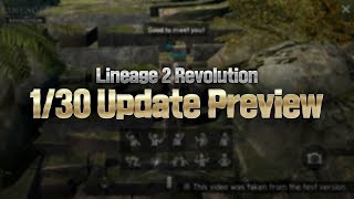 [Lineage 2: Revolution] 1/30 Update Preview
