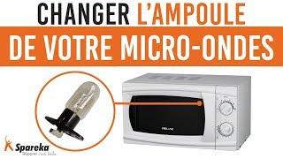 Comment changer l'ampoule de votre micro-ondes ?