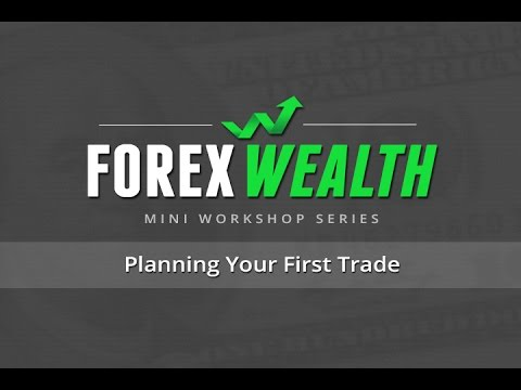 Forex Wealth Mini Workshop Series | Forex Trade Planning Made Easy