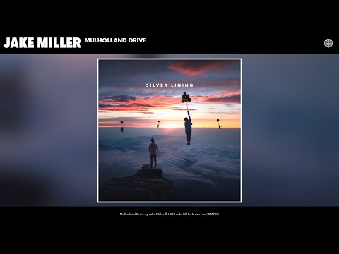 Jake Miller - Mulholland Drive (Audio)