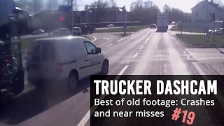 Trucker Dashcam #19 Best of old footage, crashes and near misses!