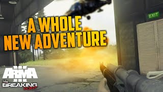 A WHOLE NEW ADVENTURE (ARMA III: DayZ Breaking Point)