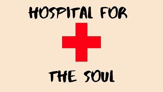 Hospital For The Soul Episode 013 - How to speak with Humans!!!