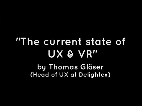 The current state of UX and VR