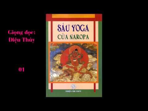 Sáu Yoga của NAROPA 01 - Diệu Thủy đọc