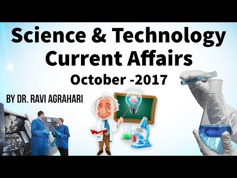 Science and Technology Current Affairs October 2017 by Dr Ravi Agrahari for UPSC 2018 exam StudyIQ