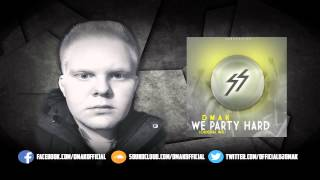 Dmak - We Party Hard (Original Mix)