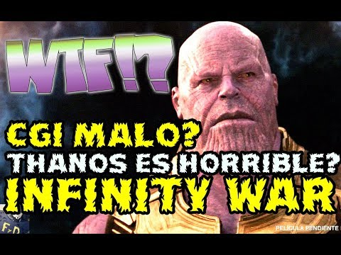 ¿THANOS CGI HORRIBLE? AVENGERS INFINITY WAR TRAILER - POR FAVOR COMPARTE ESTE VIDEO- VENGADORES