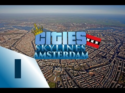Cities: skylines Amsterdam Speedbuild - Ep1 beginnings
