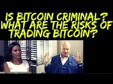 Is Bitcoin Criminal or a Scam? What are the Risks of Holding and Trading Bitcoin?