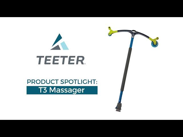 Teeter T3 Massager: Product Spotlight