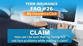 How can I be sure that my family will not face problem while making a cl...