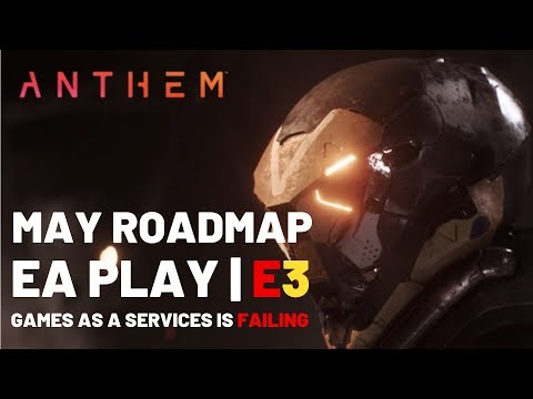ANTHEM NEWS | MAY ROADMAP,  CATACLYSM, EAPLAY / E3, GaaS Discussion!