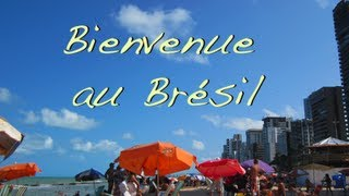 [VLOG]  Bienvenue à Recife !  BRESIL #1