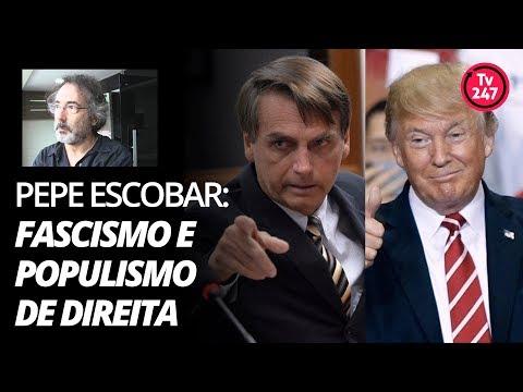 Pepe Escobar explica o neofascismo e o populismo de direita