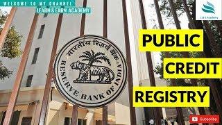 Public Credit Registry ?