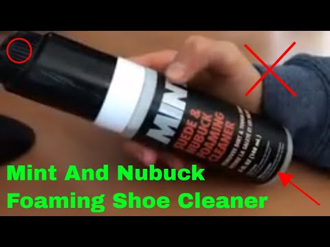 ✅  How To Use Mint Suede And Nubuck Foaming Shoe Cleaner Review