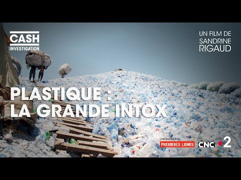 Le plastique : La grande intox.#CashInvestigation  - FestivalFocus