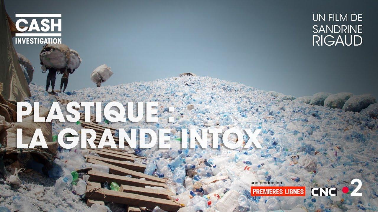 Plastique : la grande intox - Cash investigation (Intégrale)