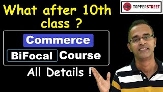 HSC Commerce Bifocal COURSE Complete Information- What after 10th Class Science Vs Commerce Vs Arts
